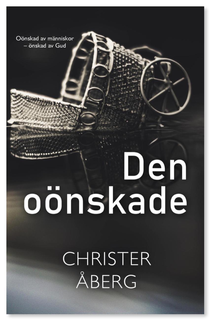 Den oönskade - ny gripande bok av Christer Åberg